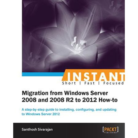 Migrating from 2008 and 2008 R2 to Windows Server 2012