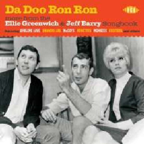 Da Doo Ron Ron: More From The Ellie Greenwich