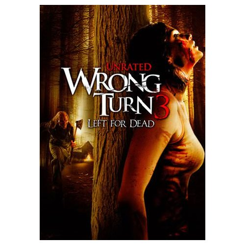 Wrong Turn 3: Left for Dead (Unrated) (2009)