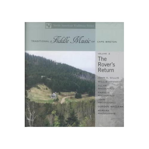 Full title: The Rover's Return Vol. 2: Traditional Fiddle Music Of Cape Breton.
