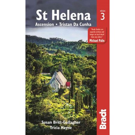 Bradt Country Guide St Helena: Ascension - Tristan Da Cunha