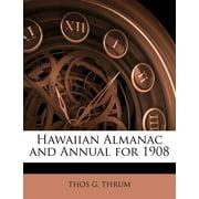Hawaiian Almanac and Annual for 1908