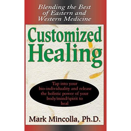 Customized Healing  Blending The Best Of Eastern And Western Medicine