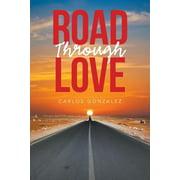 Road Through Love (Paperback)