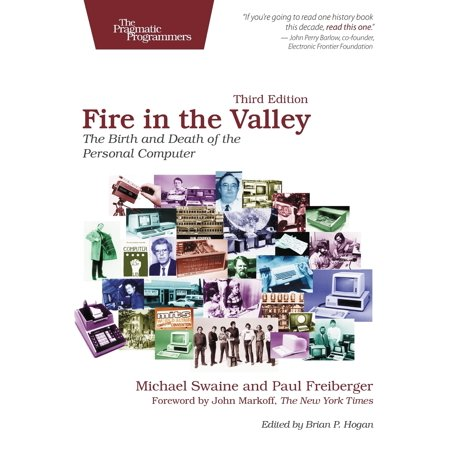 Fire in the Valley : The Birth and Death of the Personal Computer ()