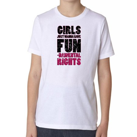 Girls Just Want To Have Fundamental Rights - Fun Boy's Cotton Youth (Ghouls Just Want To Have Fun Shirt)