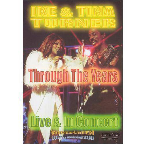 Ike & Tina Turner: Through The Years - Live And In Concert (Widescreen)