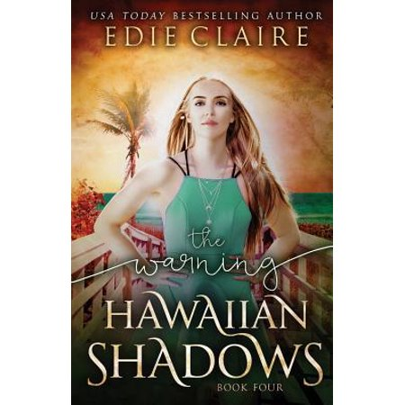 The Warning (Hawaiian Shadows Book 4)