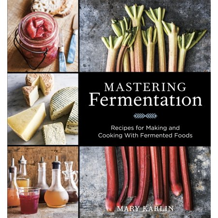 Mastering Fermentation : Recipes for Making and Cooking with Fermented Foods](Halloween Food Party Recipes)