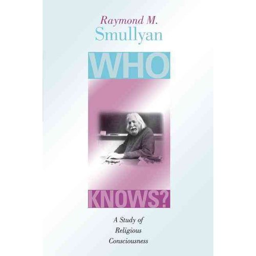 Who Knows?: A Study of Religious Consciousness