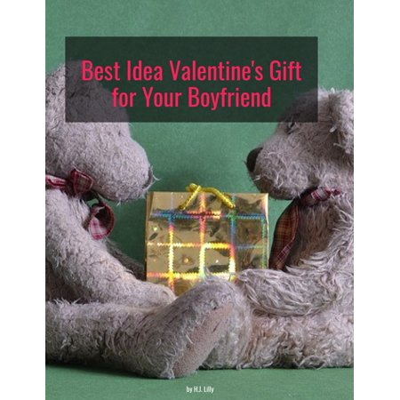 Best Idea Valentine Gift for Your Boyfriend -