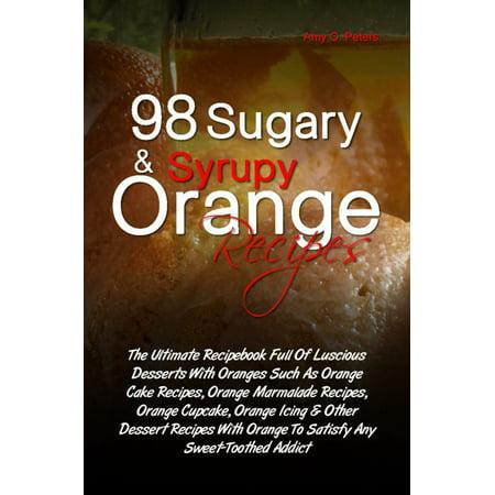 98 Sugary & Syrupy Orange Recipes - eBook - Orange Halloween Punch Recipe