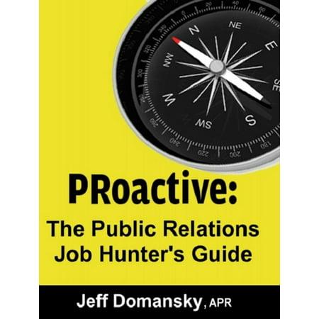 PRoactive: The Public Relations Job Hunter's Guide - eBook