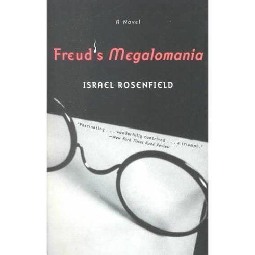 Freud's Megalomania