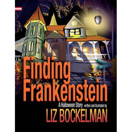 Finding Frankenstein : A Halloween Story (Halloween Fill In The Blank Stories)