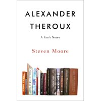 Alexander Theroux : A Fan's Notes (Paperback)