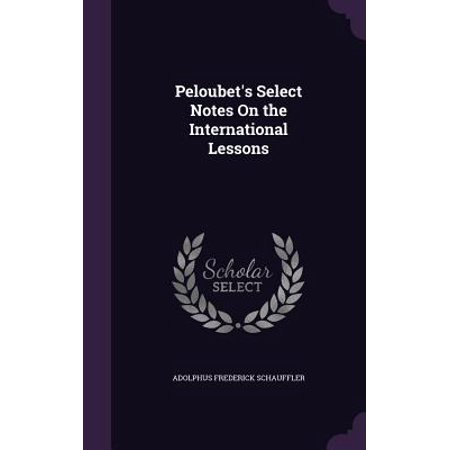 Peloubet's Select Notes on the International