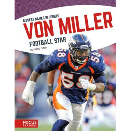 Von Miller : Football Star -