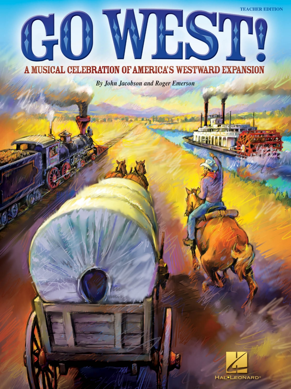 Hal Leonard Go West! (A Musical Celebration of America's Westward Expansion) PREV CD... by