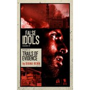 Trails of Evidence (False Idols Season 1 Episode 7) - eBook
