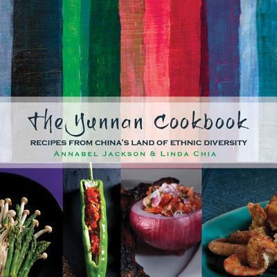 The Yunnan Cookbook (Hardcover)