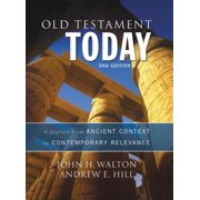 Old Testament Today : A Journey from Ancient Context to Contemporary Relevance