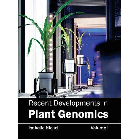 Recent Developments In Plant Genomics  Volume I