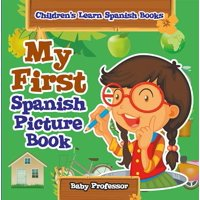 My First Spanish Picture Book | Children's Learn Spanish Books - eBook