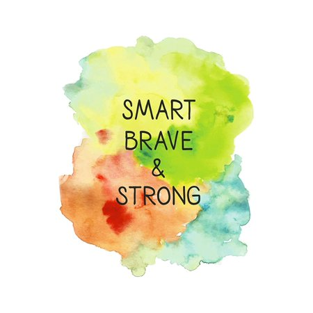 Smart Brave & Strong Motivational Artwork Decorations Home Wall Decor Posters, Small Signs - 7.5x10.5 (Motivational Plaque)