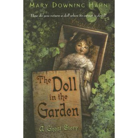 The Doll in the Garden : A Ghost Story](Ghost Stories Halloween)