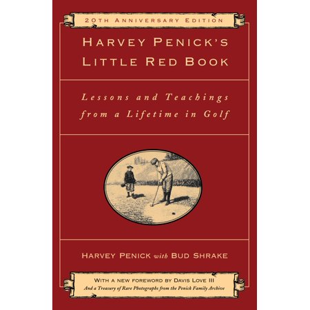 Harvey Penick's Little Red Book : Lessons And Teachings From A Lifetime In Golf - Halloween Lessons For Teaching