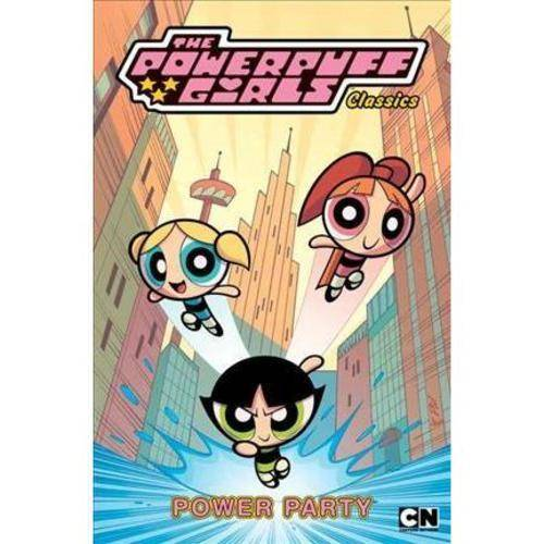 Powerpuff Girls Classics 1: Power Party