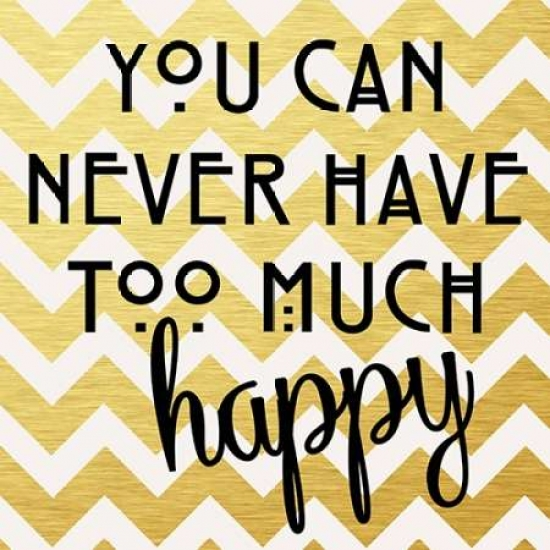 Anna Quach Stretched Canvas Art - You Can Never Have Too Much Happy II - Small 12 x 12 inch Wall Art Decor Size.