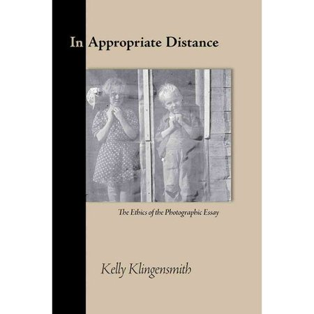 In Appropriate Distance: The Ethics of the Photographic Essay