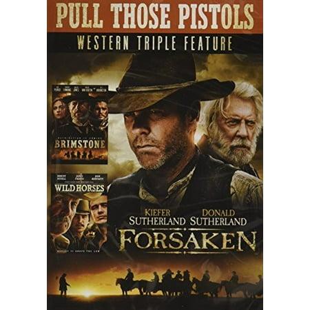 Pull Those Pistols Western Triple Feature (Forsaken/Brimstone/Wild Horses -