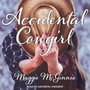 Accidental Cowgirl - Audiobook