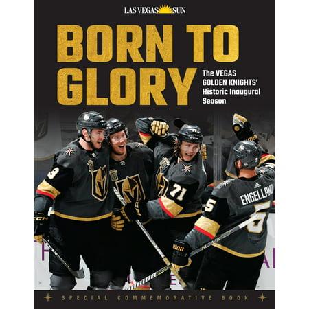 Inaugural Season Collectors - Born to Glory : The Vegas Golden Knights' Historic Inaugural Season