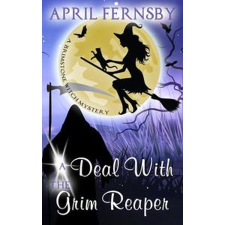 A Deal With The Grim Reaper - - A Grim Reaper