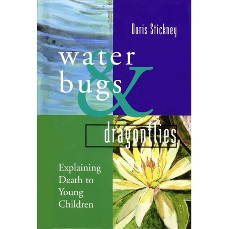 Water Bugs and Dragonflies: Explaining Death to Young Children (Hardcover)