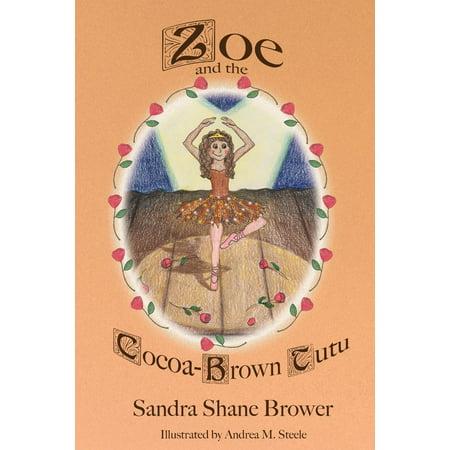 Zoe and the Cocoa-Brown Tutu (Paperback)
