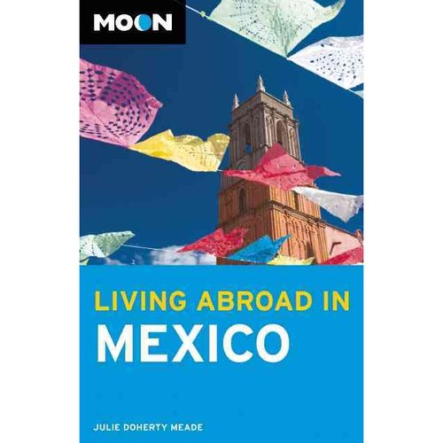 Moon Living Abroad in Mexico