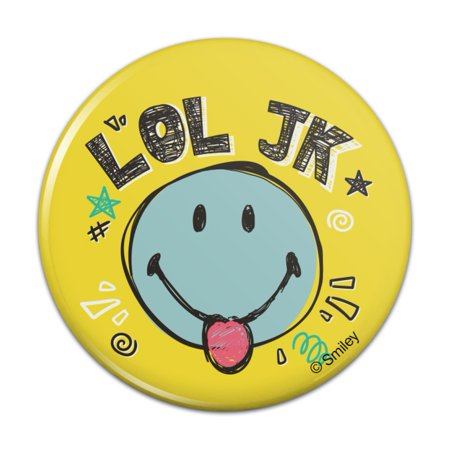 LOL JK Smiley Face Tongue Just Kidding Laugh Out Loud Officially Licensed Kitchen Refrigerator Locker Button