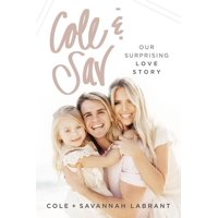 Cole and Sav: Our Surprising Love Story (Paperback)