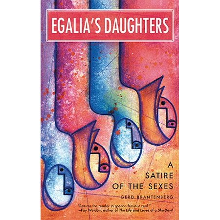 Egalia's Daughters : A Satire of the Sexes