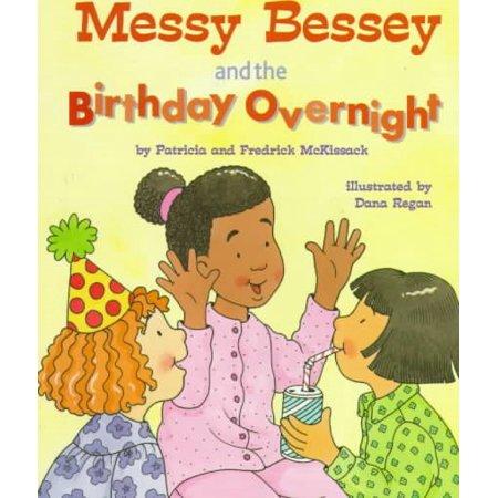 (Messy Bessey & the Birthday)