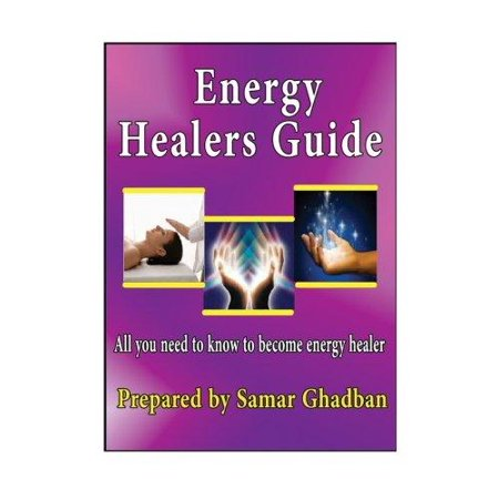 Energy Healers Guide By Samar Ghadban  All You Need To Know To Become Enrgy Healer