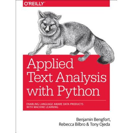 Applied Text Analysis with Python : Enabling Language-Aware Data Products with Machine