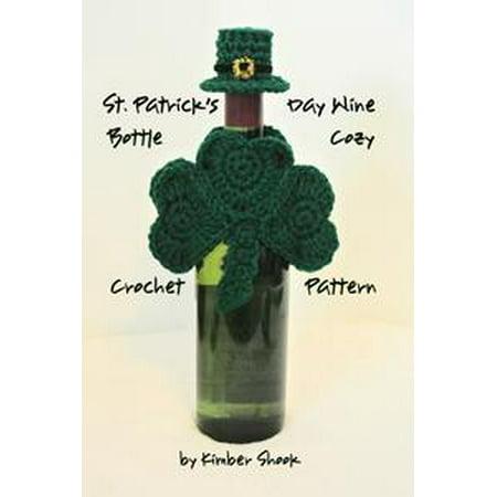 St Patricks Day Wine Bottle Cozy Crochet Pattern Ebook Walmart