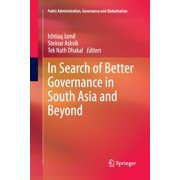 Public Administration, Governance and Globalization: In Search of Better Governance in South Asia and Beyond (Series #3) (Paperback)