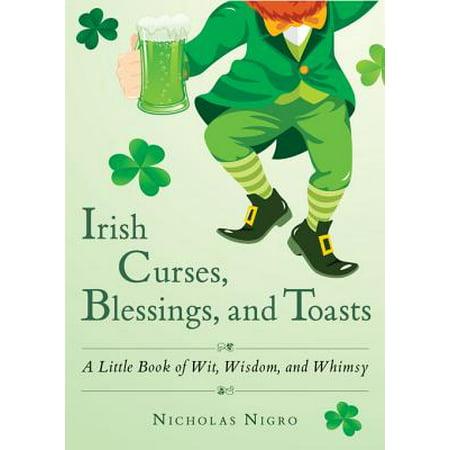 Irish Curses, Blessings, and Toasts - eBook Irish Drinking Toasts